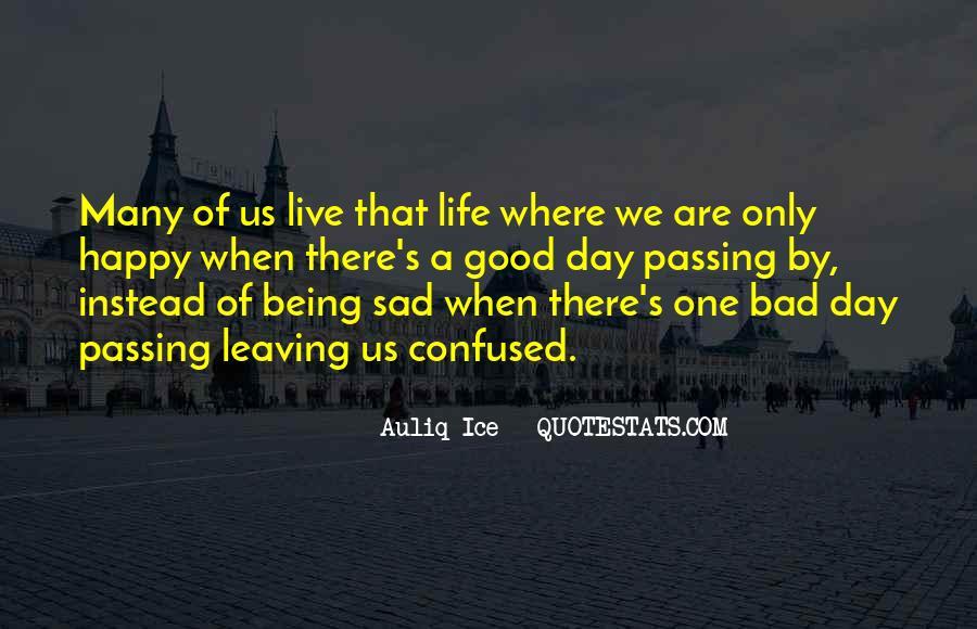 Sayings About A Sad Life #144630