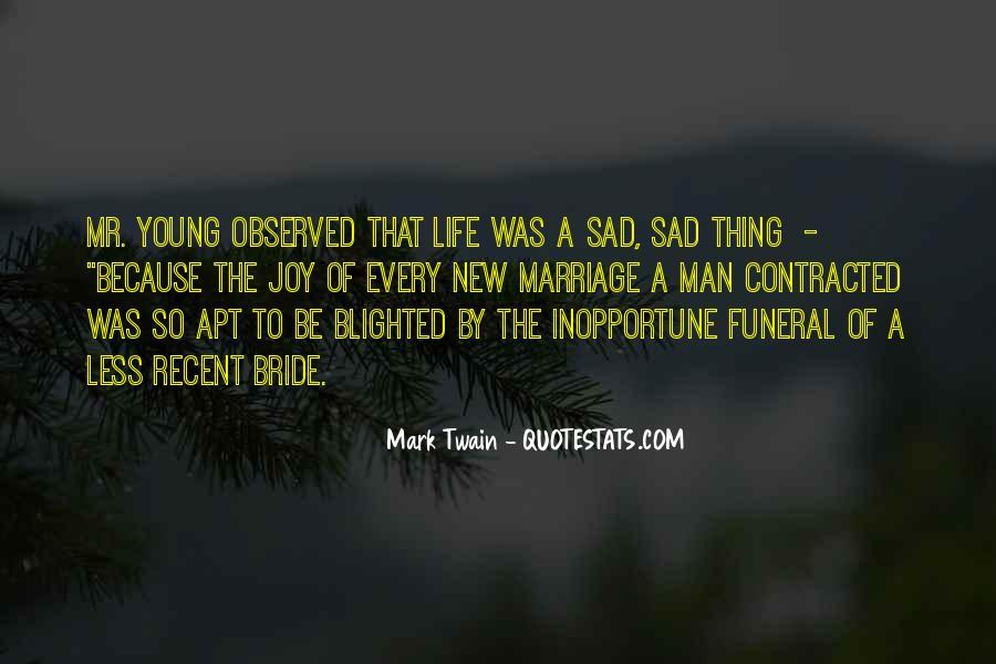 Sayings About A Sad Life #156420