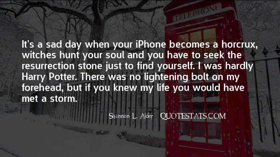 Sayings About A Sad Life #177749
