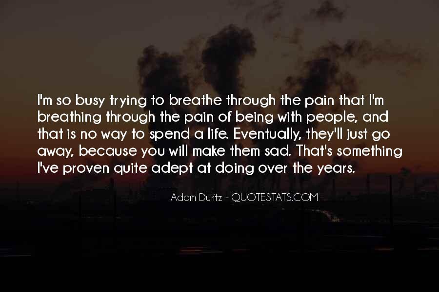 Sayings About A Sad Life #21113