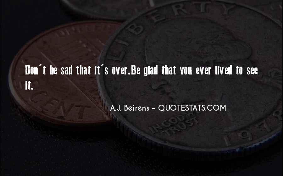 Sayings About A Sad Life #282071