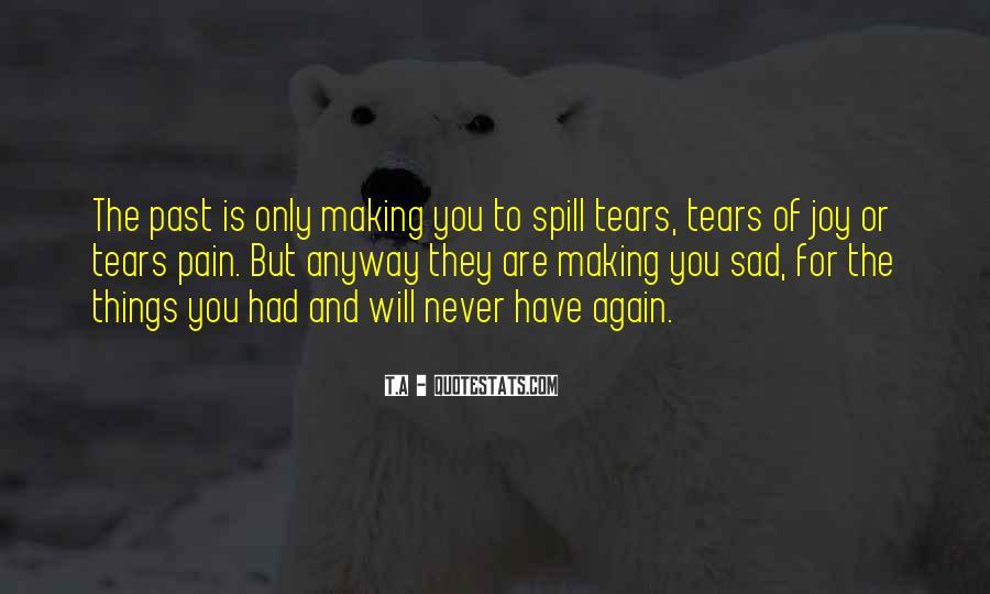 Sayings About A Sad Life #422348