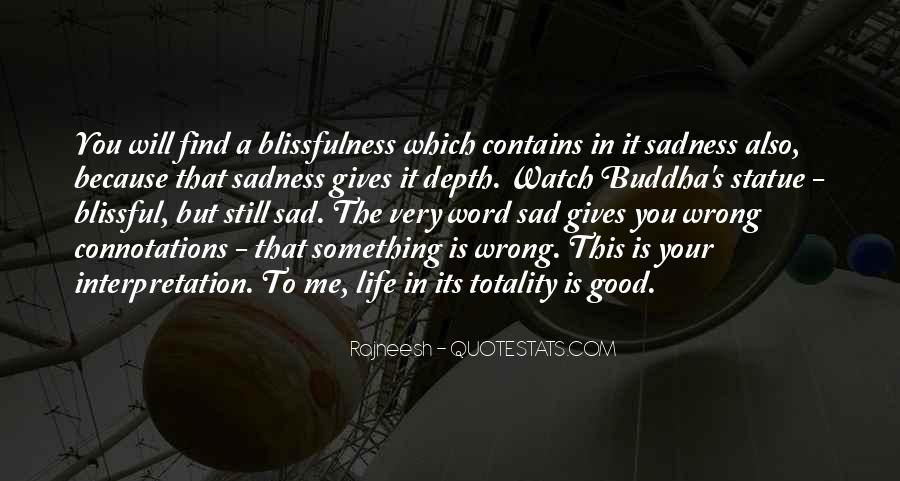 Sayings About A Sad Life #430079