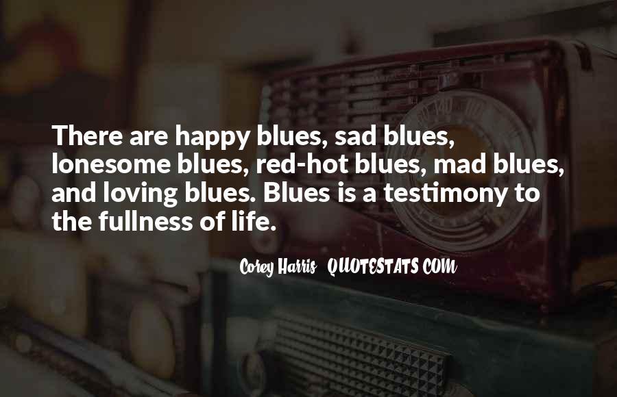 Sayings About A Sad Life #69339