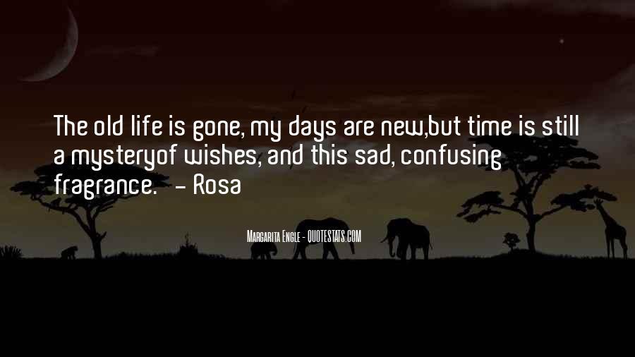 Sayings About A Sad Life #90981