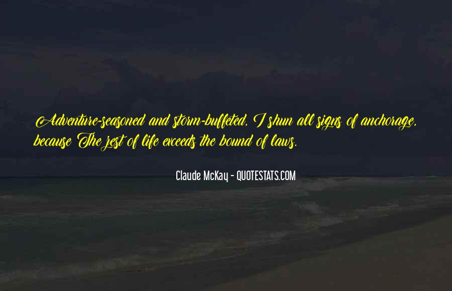 Sayings About Living Life To The Full #1145781