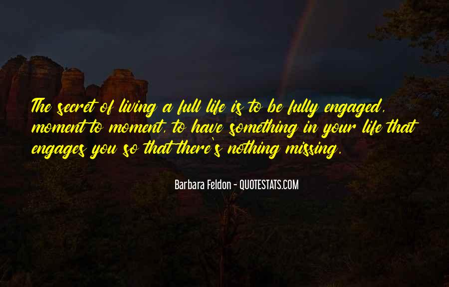 Sayings About Living Life To The Full #1366099