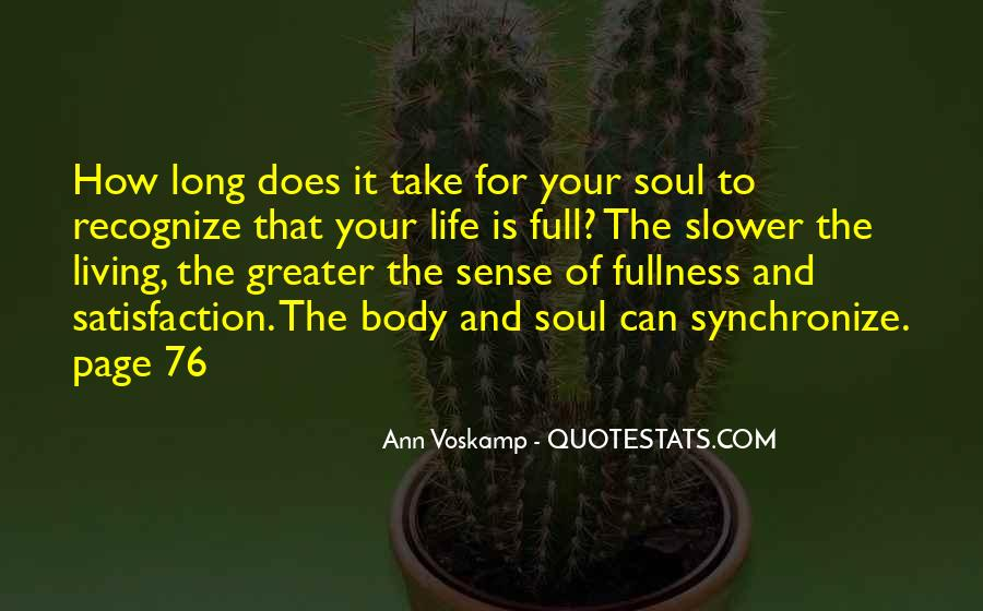 Sayings About Living Life To The Full #1704347