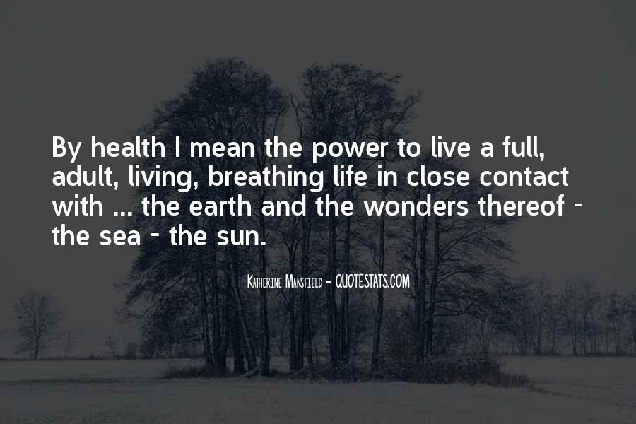 Sayings About Living Life To The Full #498956