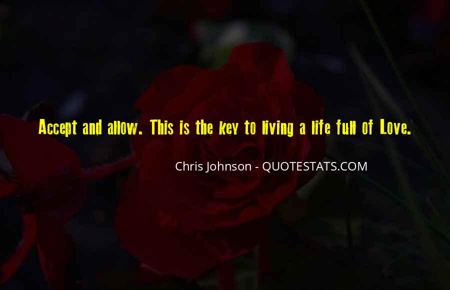 Sayings About Living Life To The Full #615677
