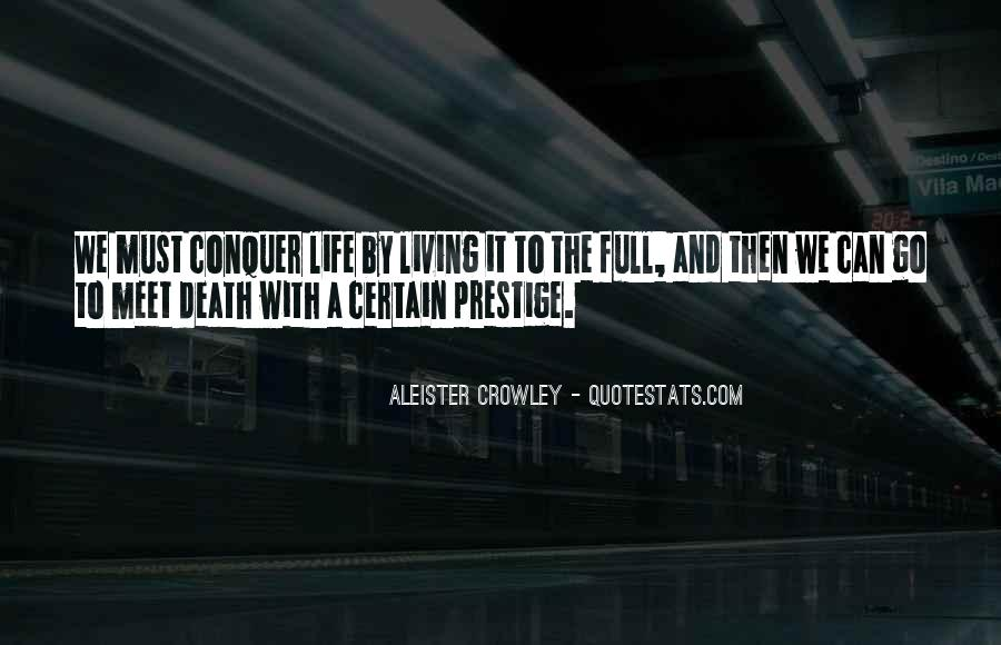 Sayings About Living Life To The Full #696360