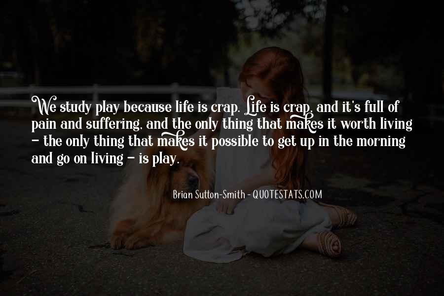 Sayings About Living Life To The Full #702570