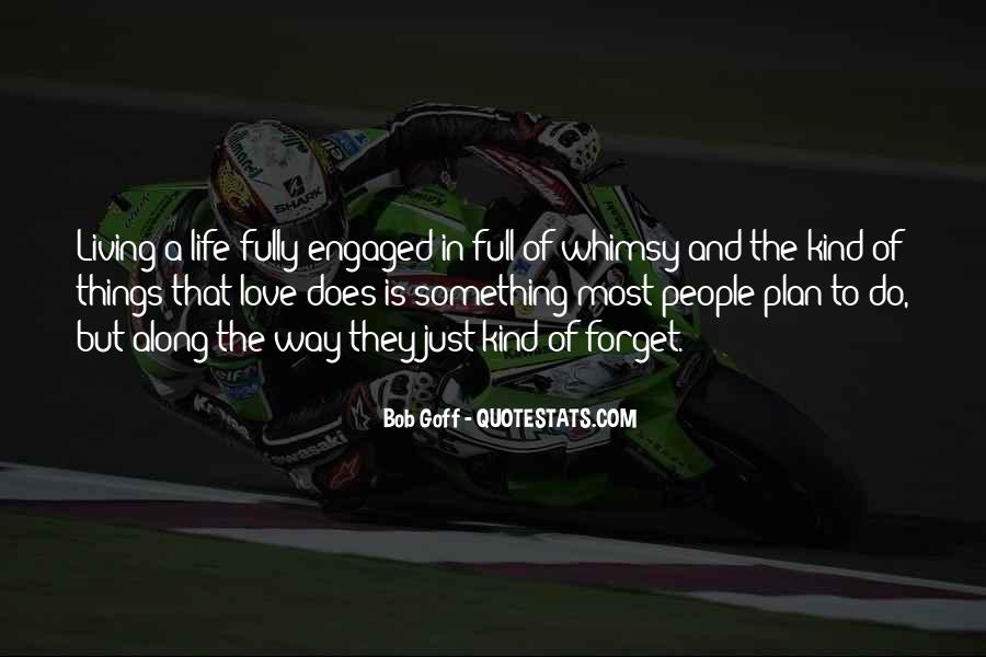 Sayings About Living Life To The Full #851770