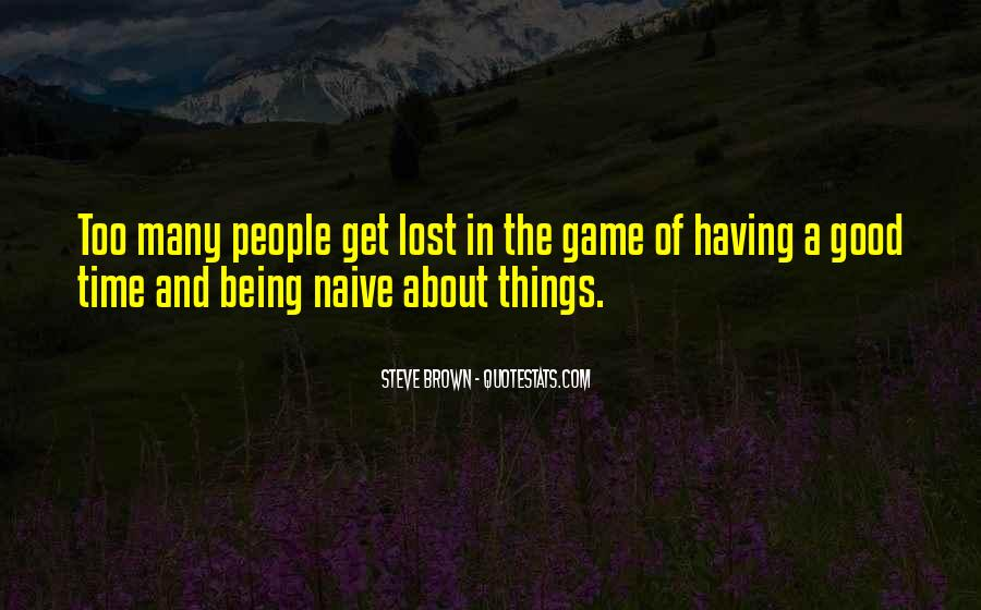Sayings About Not Being Naive #1744490