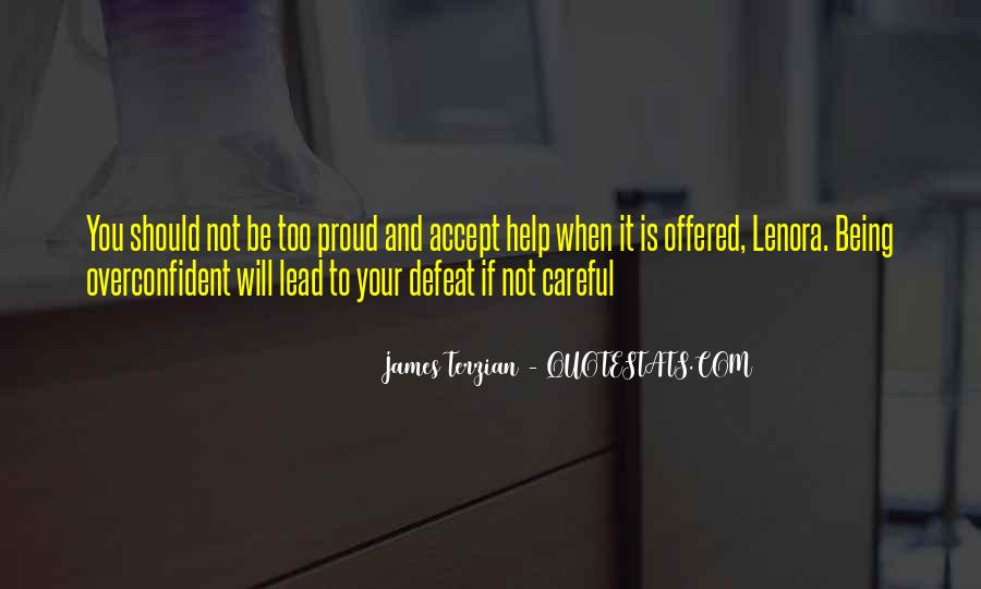Sayings About Being Too Proud #1787919