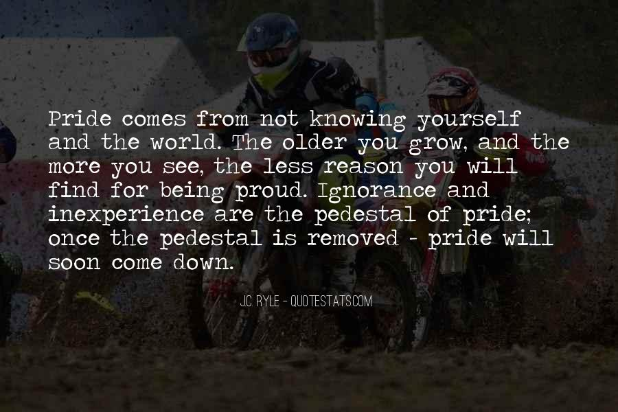 Sayings About Being Too Proud #50772