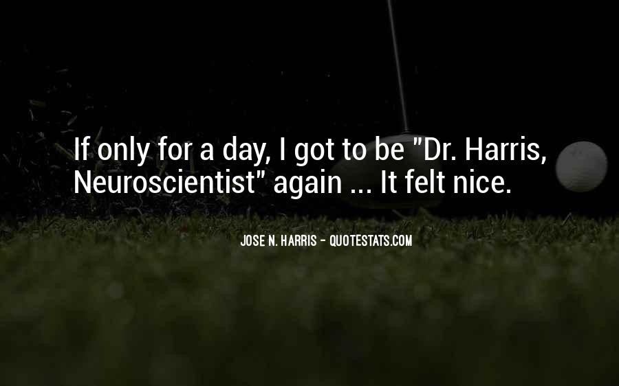 Sayings About Having A Nice Day #117980