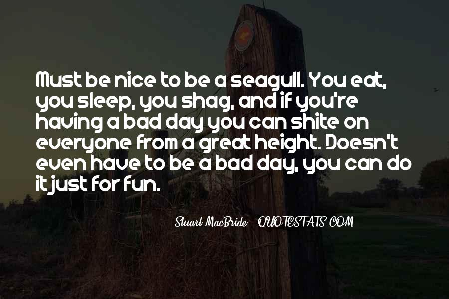Sayings About Having A Nice Day #1592276