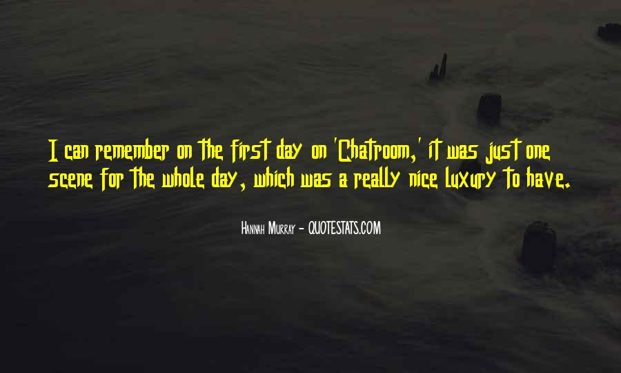 Sayings About Having A Nice Day #160357