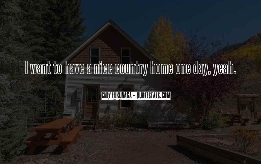 Sayings About Having A Nice Day #163876