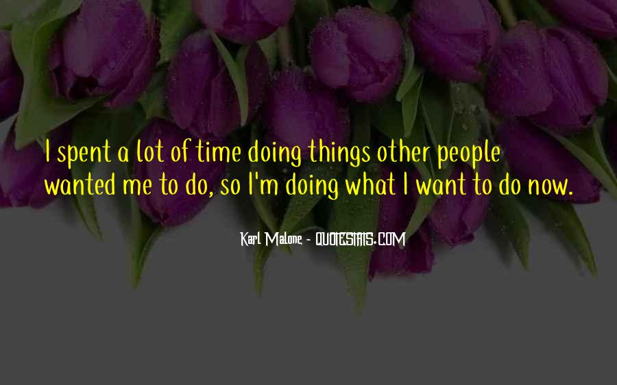 Sayings About Doing Things Now #295378