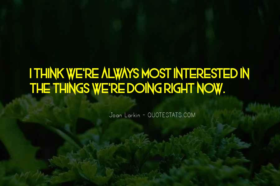 Sayings About Doing Things Now #823590