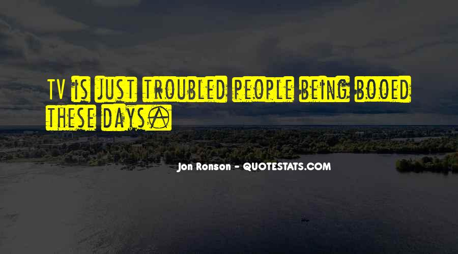Sayings About Being Troubled #1242106