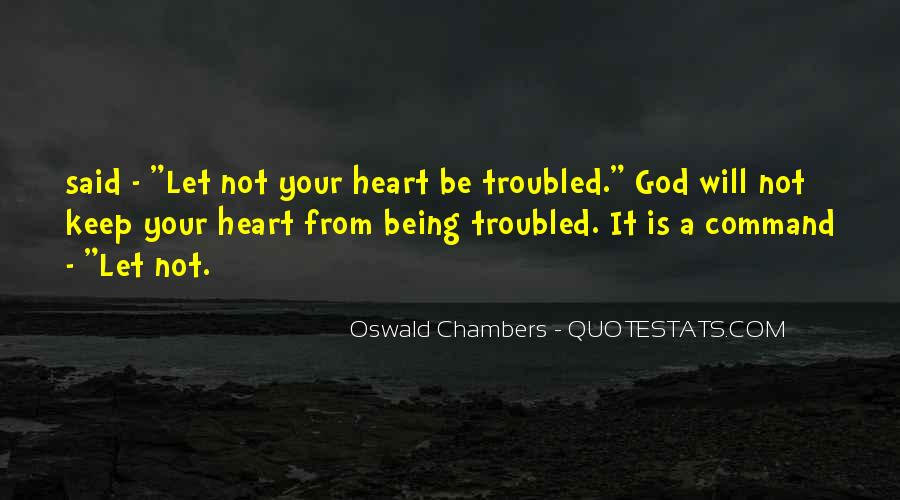 Sayings About Being Troubled #962026