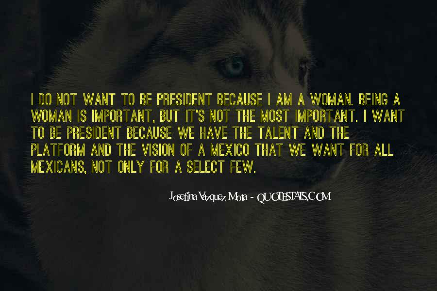 Sayings About Being A President #1032010
