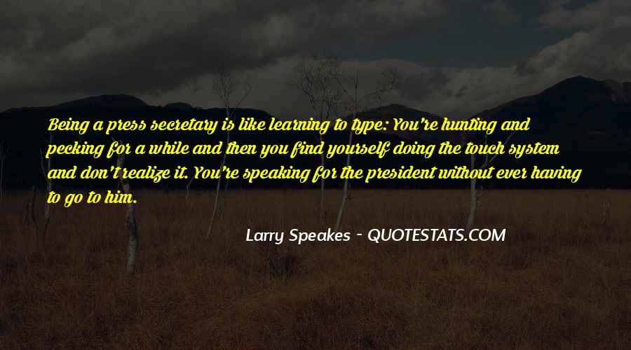 Sayings About Being A President #1170894