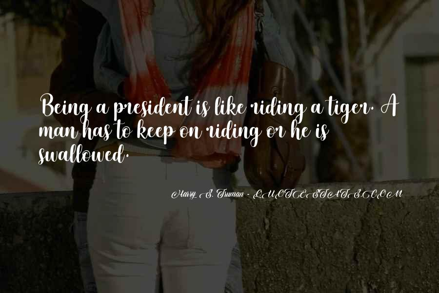 Sayings About Being A President #1329989