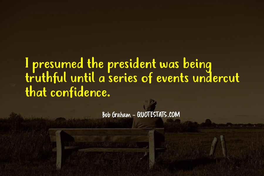 Sayings About Being A President #30906