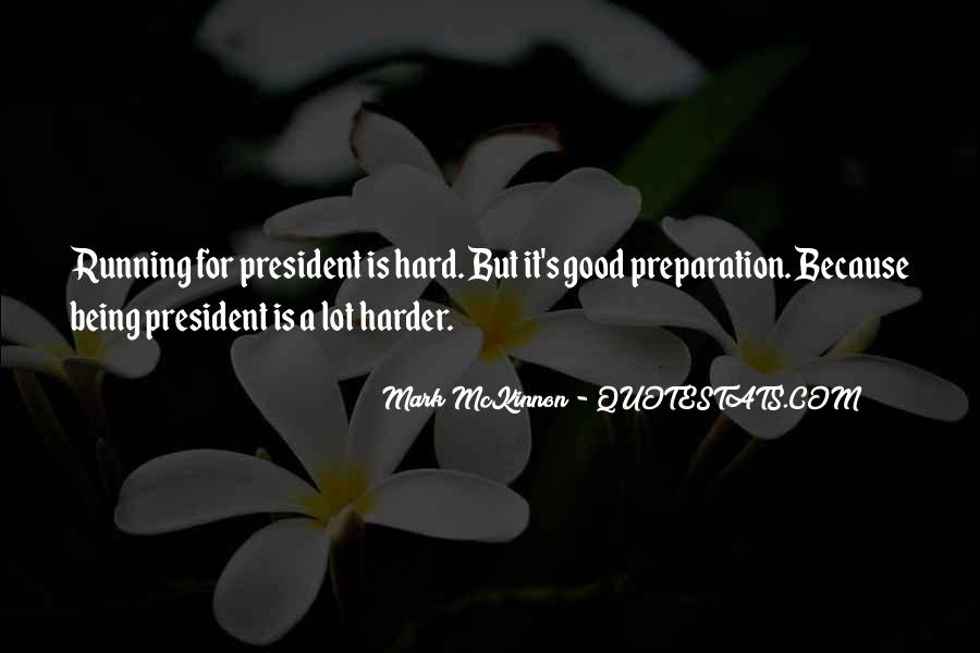Sayings About Being A President #4233