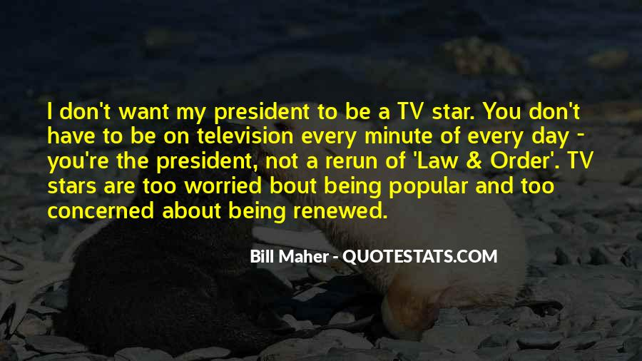 Sayings About Being A President #473408