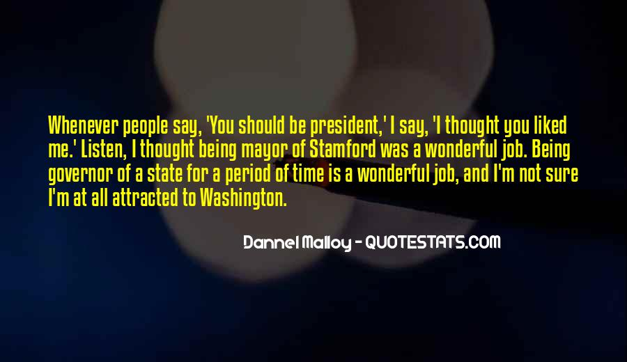 Sayings About Being A President #521892