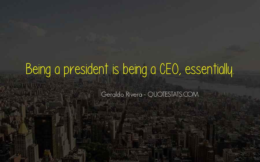 Sayings About Being A President #586538