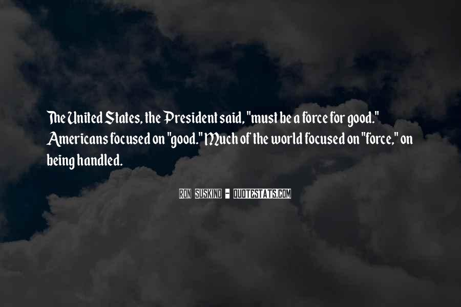 Sayings About Being A President #59731