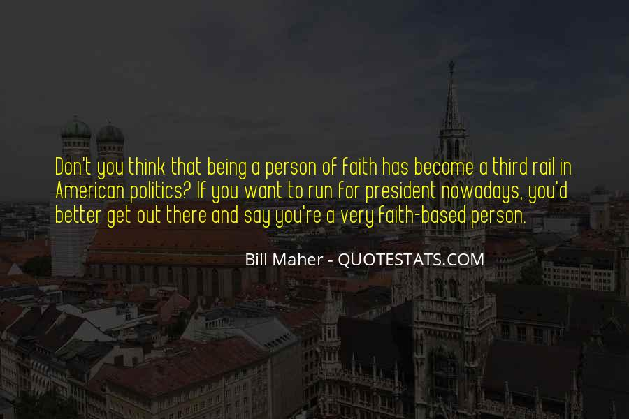 Sayings About Being A President #629422
