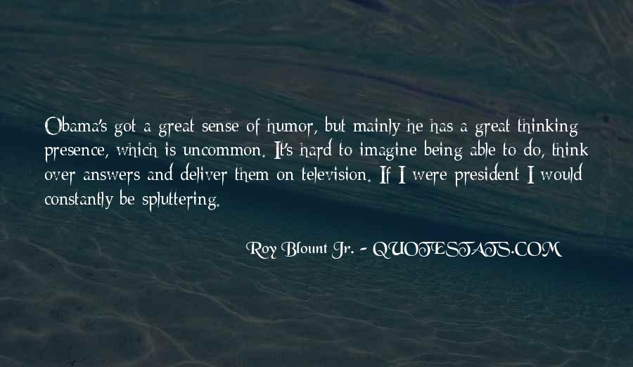 Sayings About Being A President #686307