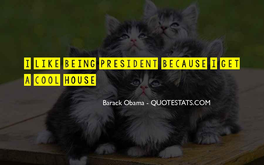 Sayings About Being A President #703208