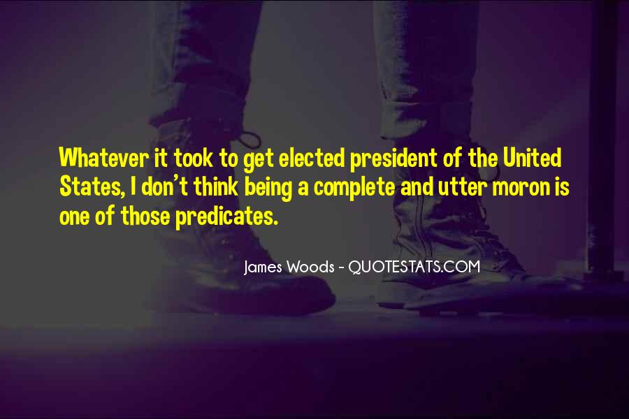 Sayings About Being A President #969946