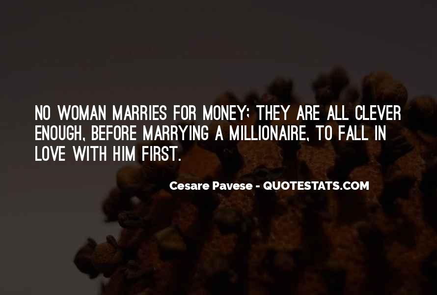 Quotes About Marrying For Love Not Money #1193925
