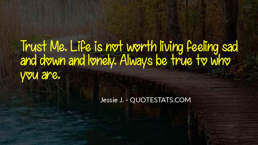 Quotes About Feeling Sad #1008312