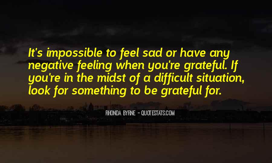 Quotes About Feeling Sad #1167242
