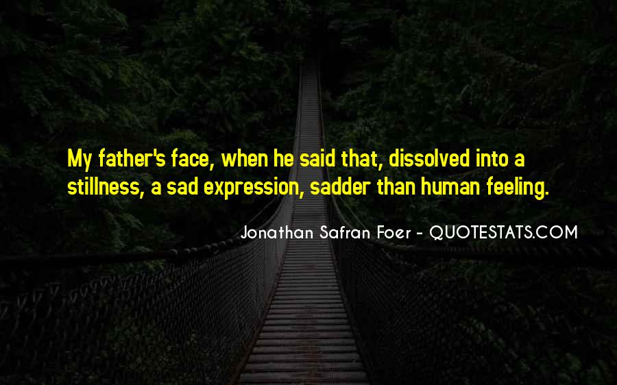 Quotes About Feeling Sad #1311004