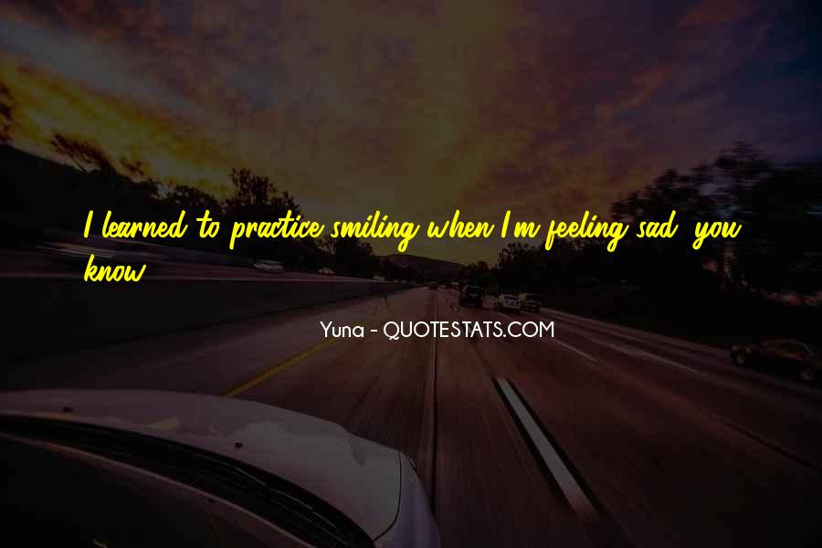 Quotes About Feeling Sad #1418886