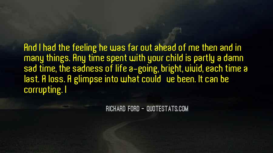 Quotes About Feeling Sad #226770
