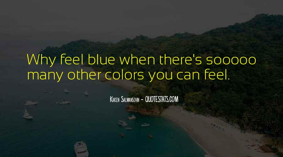 Quotes About Feeling Sad #654270