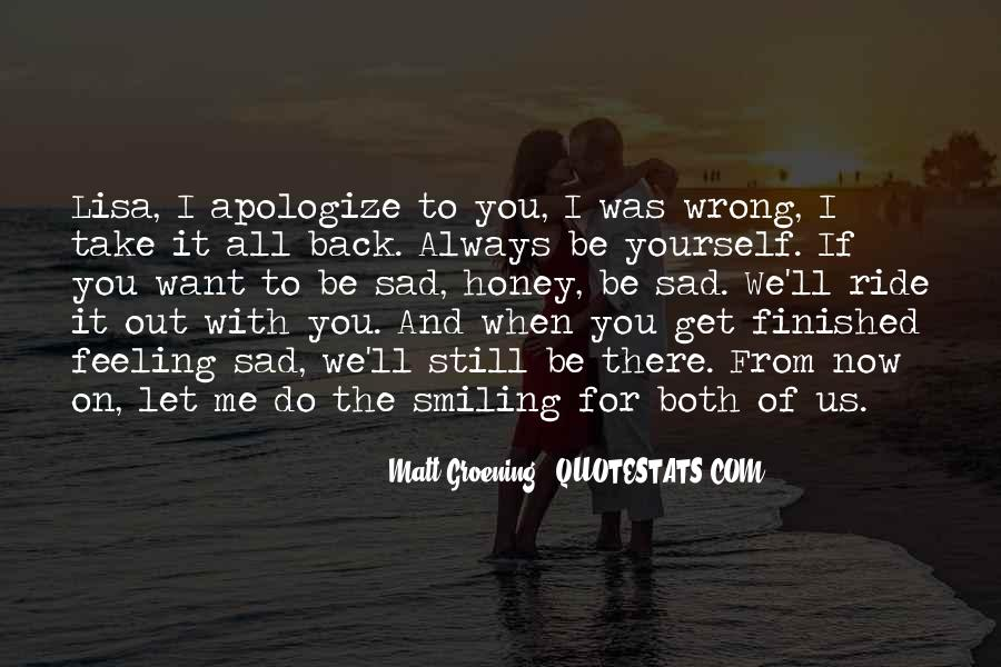 Quotes About Feeling Sad #729859