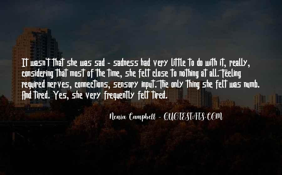 Quotes About Feeling Sad #86391